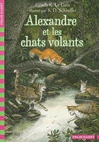 Alexandre et les chats volants par Ursula K. Le Guin