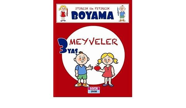 Itircik Ile Pitircik Boyama 3 Yas Meyveler 9786055492571 Amazon