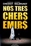 img - for Nos tres chers emirs (French Edition) book / textbook / text book