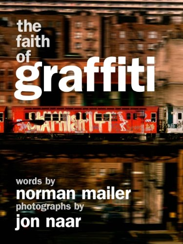 Book cover from The Faith of Graffitiby Norman Mailer