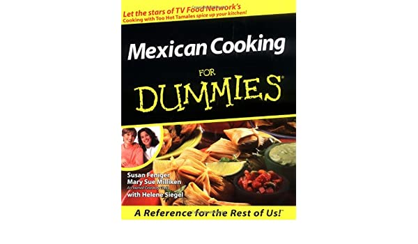 Mexican Cooking for Dummies<: Amazon.es: Susan Feniger: Libros en idiomas extranjeros