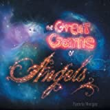 The Great Game of Angels, Pamela Morgan, 1452586519