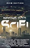 img - for Spring Into SciFi: 2018 Edition book / textbook / text book