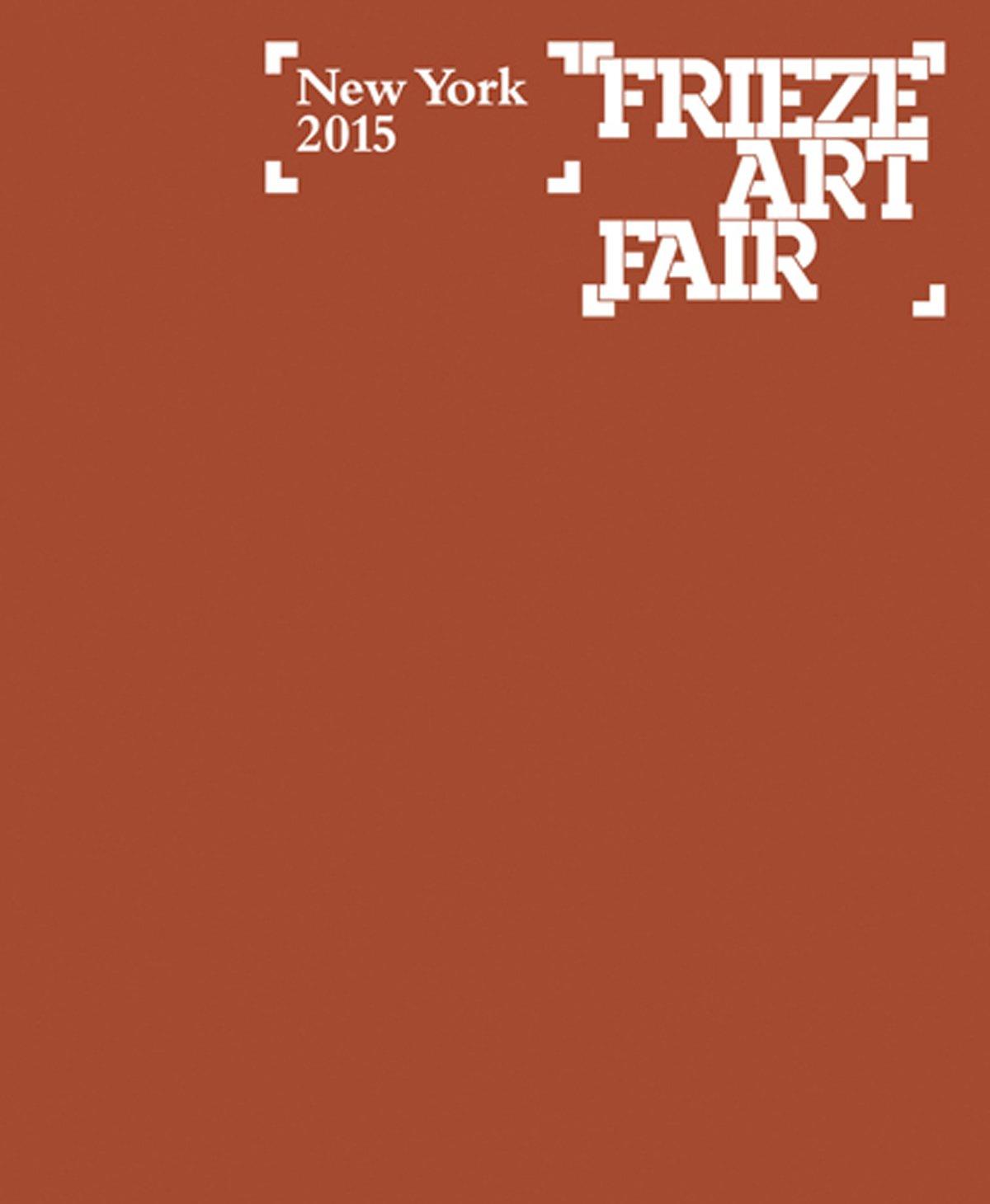 Frieze New York Catalog 2015 (Frieze Art Fair New York) PDF