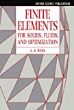 Finite Elements for Solids, Fluids, and Optimization, Mohr, G. A., 019856368X