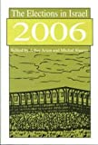 img - for The Elections in Israel 2006 book / textbook / text book
