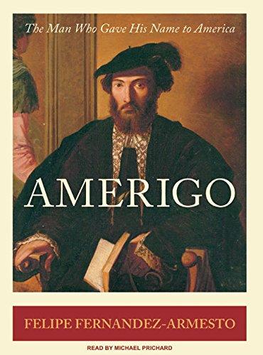 Amerigo: The Man Who Gave His Name to America by Brand: Tantor Media