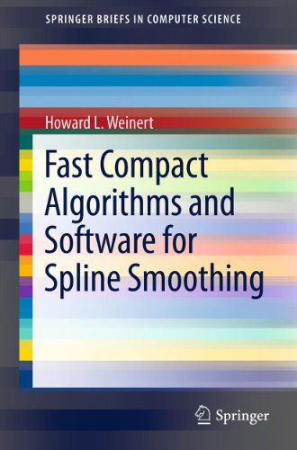 Download Fast Compact Algorithms and Software for Spline Smoothing (SpringerBriefs in Computer Science) Pdf