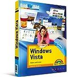 Windows Vista - für alle Einsteiger , auf einen Blick, in Farbe: Sehen und Können (Bild für Bild)