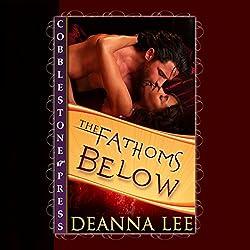 The Fathoms Below