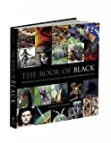 img - for The Book of Black: Black Holes, Black Death, Black Forest Cake and Other Dark Sides of Life by Clifford A. Pickover (2013-10-17) book / textbook / text book