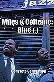 Miles & Coltrane: Blue (.)