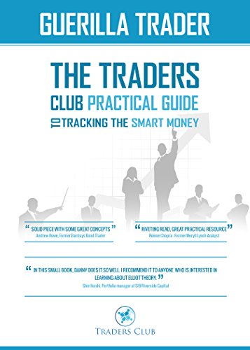 the-guerrilla-trader-the-traders-club-practical-guide-to-tracking-the-smart-money