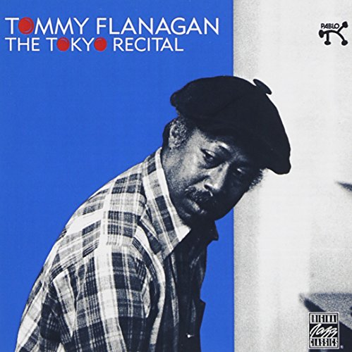 - The Tommy Flanagan Tokyo Recital
