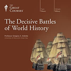 The Decisive Battles of World History Lecture