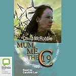 Mum, Me and the 19C | David McRobbie