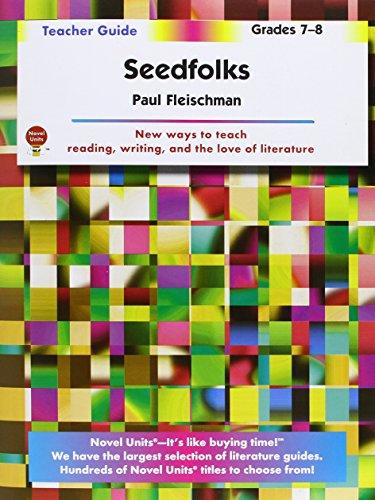 Seedfolks - Teacher Guide by Novel Units, Inc.