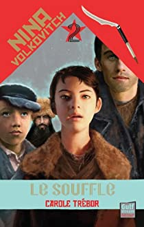 Nina Volkovitch, tome 2 : Le souffle par Trebor