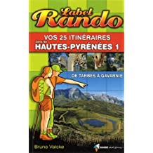 LABEL RANDO HAUTES-PYRENEES 1 DE TARBES A GAVARNIE