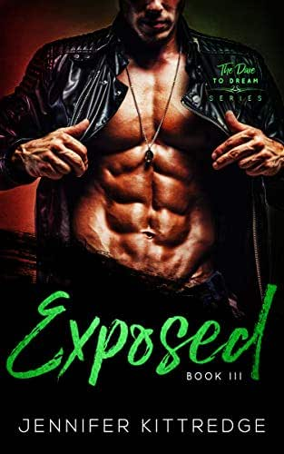 Exposed (Dare to Dream Book 3)