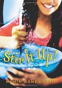 Stir It Up: A Novel