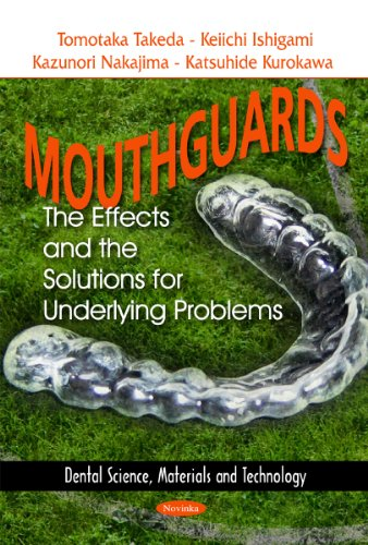 Price comparison product image Mouthguards: The Effects and the Solutions for Underlying Problems (Dental Science,  Materials and Technology)