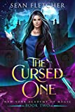 The Cursed One (New York Academy of Magic Book 2)