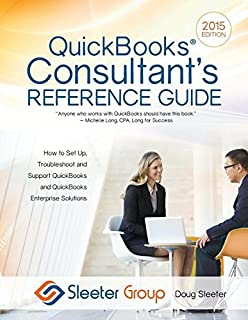 Intuit quickbooks enterprise edition 120 cookbook for experts quickbooks consultants reference guide how to set up troubleshoot and support quickbooks and quickbooks fandeluxe Image collections
