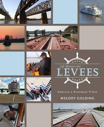Life Between the Levees: America's Riverboat Pilots - Mississippi Queen Riverboat