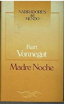 MADRE NOCHE par Vonnegut