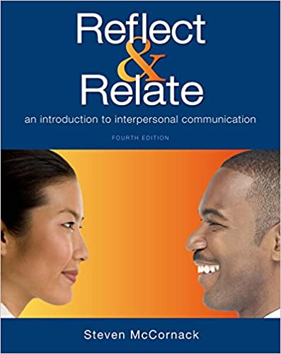 Reflect relate an introduction to interpersonal communication reflect relate an introduction to interpersonal communication 9781457697180 communication books amazon fandeluxe Image collections
