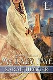 My Lady Faye (Sir Arthur's Legacy)