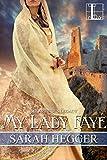 My Lady Faye (Sir Arthur's Legacy Book 2)
