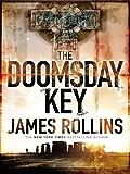 The Doomsday Key: A Sigma Force Novel (Sigma Force Novels Book 6)