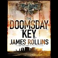 The Doomsday Key: A Sigma Force Novel (Sigma Force Novels Book 6) (English Edition)