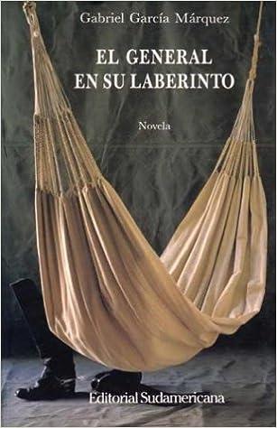 El General en su Laberinto 1st edition by Garcia Marquez, Gabriel (1999)
