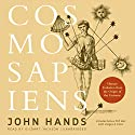 Cosmosapiens: Human Evolution from the Origin of the Universe Audiobook by John Hands Narrated by Gildart Jackson