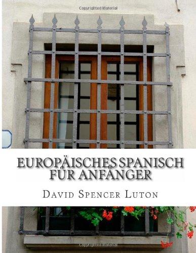 Europäisches Spanisch für Anfänger