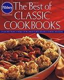 Pillsbury: The Best of Classic Cookbooks