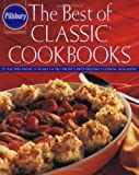 The Best of Classic Cookbooks, Pillsbury Company, 0609603779