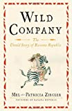 Wild Company, Mel Ziegler and Patricia Ziegler, 1451683480