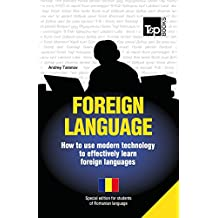 Foreign language - How to use modern technology to effectively learn foreign languages: Special edition - Romanian