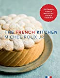 img - for The French Kitchen: 200 Recipes from the Master of French Cooking book / textbook / text book