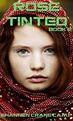 Rose Tinted (The Sugar Coated Trilogy Book 2)