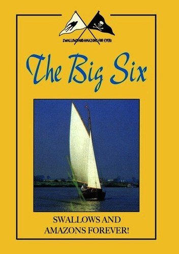 Swallows & Amazons: Big Six (And Swallows Dvd Amazons)