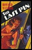 The Last Pin