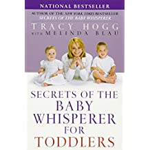 Secrets of the Baby Whisperer for Toddlers