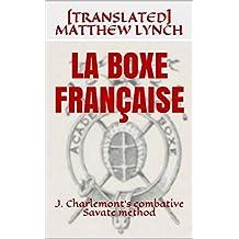 LA BOXE FRANÇAISE: J. Charlemont's combative Savate method