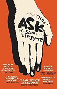 The Ask by Sam Lipsyte ( 2011 ) Paperback