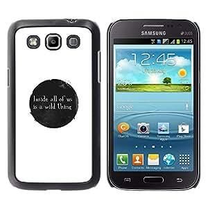 A-type Arte & diseño plástico duro Fundas Cover Cubre Hard Case Cover para Samsung Galaxy Win I8550 (Wild Thing Mensaje)